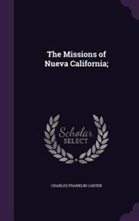 The Missions of Nueva California;