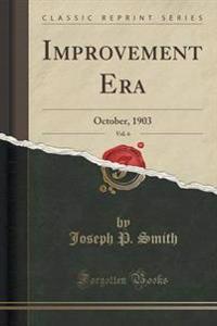 Improvement Era, Vol. 6