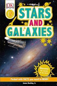 DK Readers L2: Stars and Galaxies: Discover the Secrets of the Stars!