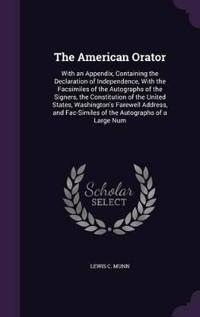 The American Orator