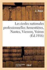 Les Ecoles Nationales Professionnelles Armentieres, Nantes, Vierzon, Voiron
