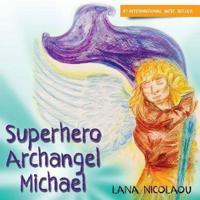 Superhero Archangel Michael