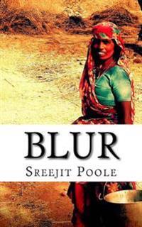 Blur: A Novella