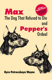 Max the dog that refused to die & peppers ordeal