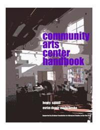 Community Arts Center Handbook