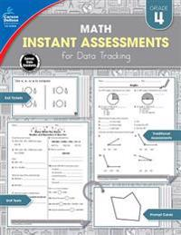 Instant Assessments for Data Tracking, Grade 4: Math