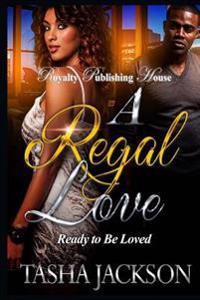 A Regal Love