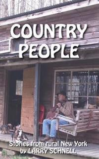 Country People: Stories from Rural New York