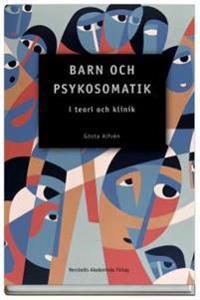 Barn och psykosomatik : i teori och klinik