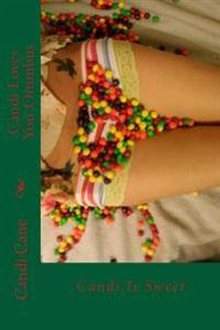Candi Loves You Omnibus: Candi Is Sweet