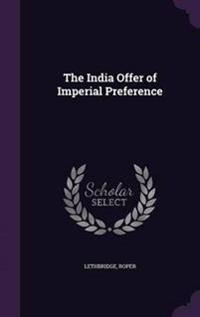 The India Offer of Imperial Preference