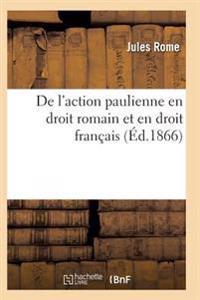 de L'Action Paulienne En Droit Romain Et En Droit Francais