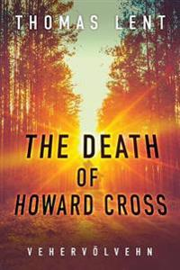 The Death of Howard Cross