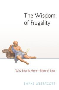 Wisdom of Frugality
