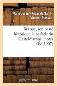 Brassac, Son Passe Historique, La Ballade Du Castel-Sarrasi: Notes