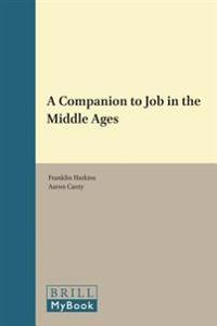 A Companion to Job in the Middle Ages