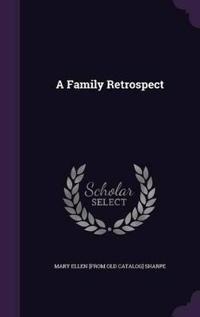 A Family Retrospect