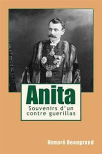 Anita: Souvenirs D'Un Contre Guerillas