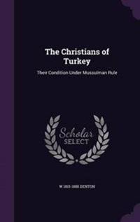 The Christians of Turkey