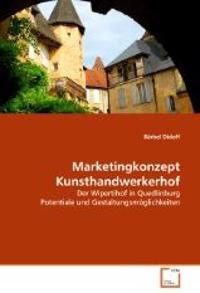 Marketingkonzept Kunsthandwerkerhof