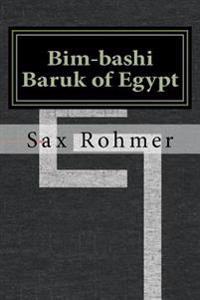 Bim-Bashi Baruk of Egypt