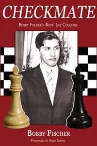 Checkmate: Bobby Fischer's Boys' Life Columns