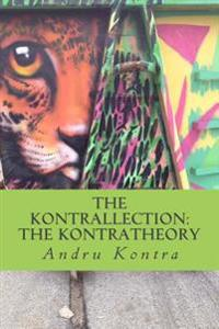The Kontrallection: The Kontratheory
