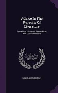 Advice in the Pursuits of Literature