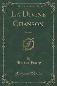 La Divine Chanson