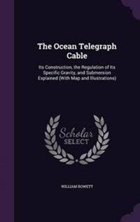 The Ocean Telegraph Cable