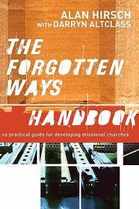 The Forgotten Ways Handbook