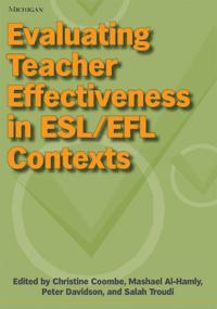 Evaluating Teacher Effectiveness in ESL/EFL Contexts
