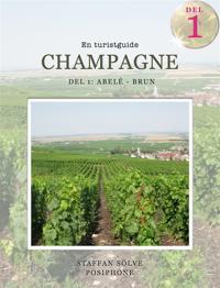 Champagne, en turistguide - del 1