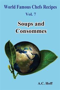 Soups and Consommes