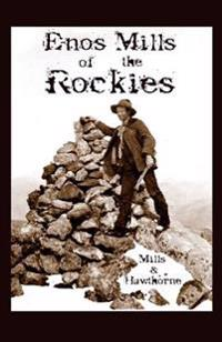 Enos Mills of the Rockies