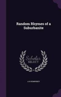 Random Rhymes of a Suburbanite