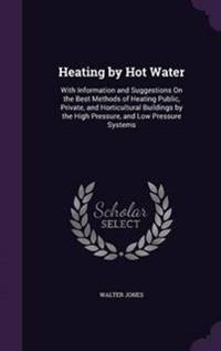 Heating by Hot Water