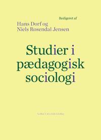 Studier I Paedagogisk Sociologi