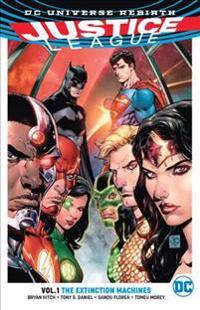 Justice League, Volume 1: The Extinction Machines (Rebirth)
