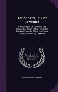 Dictionnaire Du Bon Jardinier