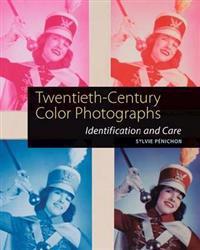 Twentieth-Century Color Photographs - Identification and Care