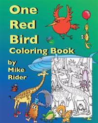 One Red Bird Coloring Book