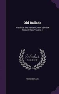 Old Ballads, Historical and Narrative