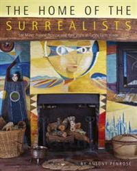 Home of the surrealists - lee miller, roland penrose and their circle at fa
