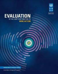 Evaluation of the Undp Contribution to Mine Action