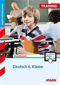 Training Haupt-/Mittelschule - Deutsch 6. Klasse + ActiveBook
