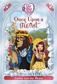 Ever After High: Once Upon a Twist: Cerise and the Beast