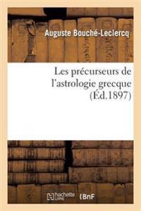 Les Precurseurs de L'Astrologie Grecque