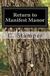 Return to Manifest Manor