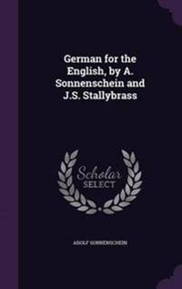 German for the English, by A. Sonnenschein and J.S. Stallybrass
